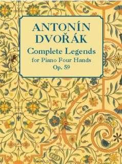 Dvorak Complete Legends, for Piano Four Hands Op. 59 by Antonin Dvorak