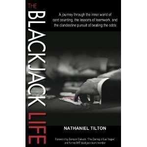 The Blackjack Life: The Journey Through the Inner World of Card