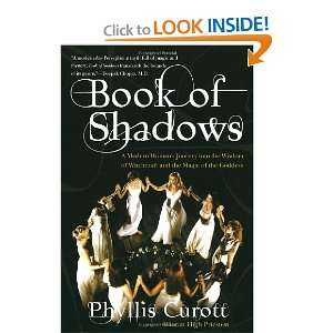 Book of Shadows A Modern Womans Journey into the Wisdom