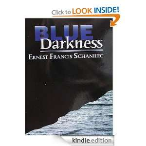 Blue Darkness (Hastings Mystery Suspense novels): Ernest Francis
