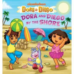Dora and Diego by the Shore (Dora & Diego) (9781442421363