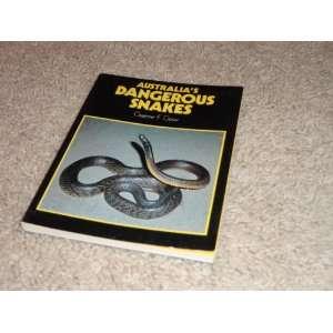 Australias Dangerous Snakes (9780207146831): Graham Gow