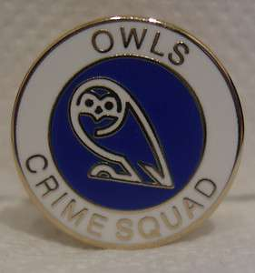 SHEFFIELD WEDNESDAY OCS OWLS CRIME SQUAD CASUALS HOOLIGAN ULTRA BADGE