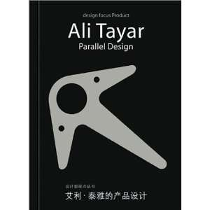 Ali Tayar: Parallel Design (Design Focus) (9787500640868