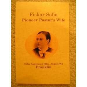 Pastors Wife: Sofia Andersson (Mrs. August W.) Franklin: Books