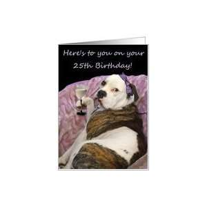 Happy 25th Birthday Old English Bulldogge Card: Toys & Games