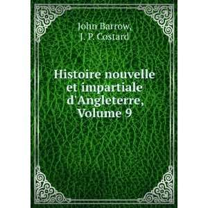 Impartiale Dangleterre, Volume 9 (French Edition) John Barrow Books