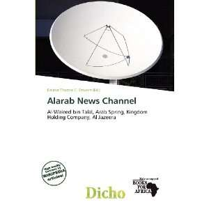 Alarab News Channel: Delmar Thomas C. Stawart: 9786200627247: