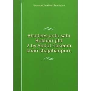 Ahadees,urdu,sahi Bukhari jild 2 by Abdul hakeem khan