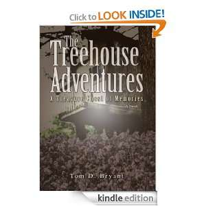 The Tree House Adventures: A Treasure Chest of Time: Tom Bryant