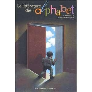 La littérature dès lalphabet (French Edition