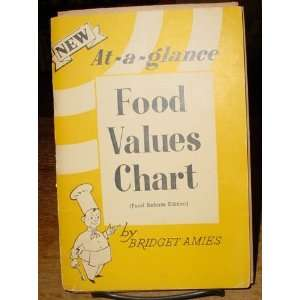 NEW AT A GLANCE: FOOD VALUES CHART.: Bridget. Amies: Books