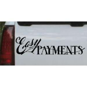 Black 28in X 7.3in    Easy Payments Decal Business Car Window Wall