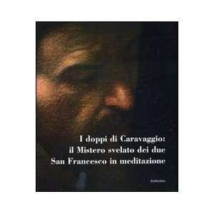 I doppi di Caravaggio: il mistero svelato dei due San