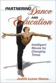 Partnering Dance and Education Intelligent Moves Changing Times