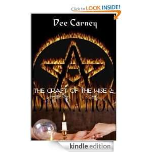 Craft of The Wise 2 Divination Dee Carney  Kindle Store