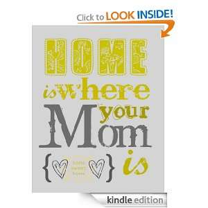 Mothers Day Quotes: A Collection of Quotes about Mothers: Michael