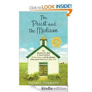 The Priest and the Medium: The Amazing True Story of Psychic Medium B