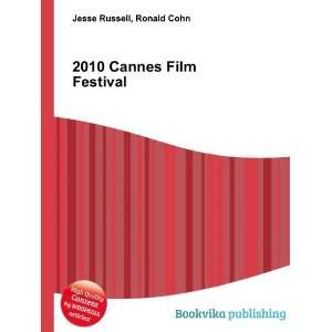 2010 Cannes Film Festival Ronald Cohn Jesse Russell
