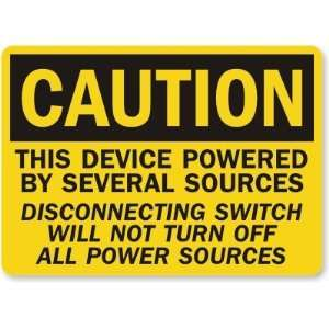 Caution This Device Powered By Several Sources
