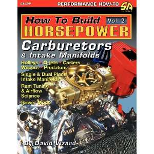 Carburetors and Intake Manifolds (9781613250297) David Vizard Books