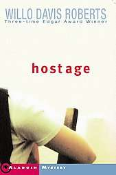 Hostage by Willo Davis Roberts 2001, Paperback, Reprint 9780689844461
