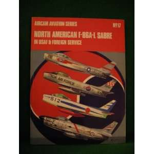 NORTH AMERICAN F 86A L SABRE (AIRCAM AVIATION S