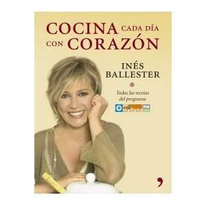 Cocina Cada Dia Con Corazon (9788484606376): Unknown: Books