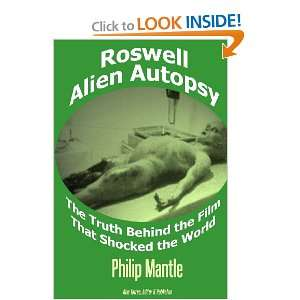 Roswell Alien Autopsy The Truth Behind the Film That