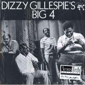 Dizzy Gillespies Big 4 Dizzy Gillespie Music