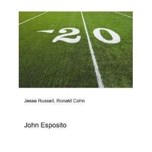 John Esposito: Ronald Cohn Jesse Russell: Books