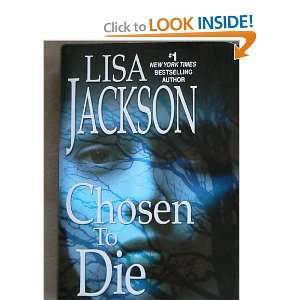 To Die Series, Book One) (9781615232383): Lisa Jackson: Books