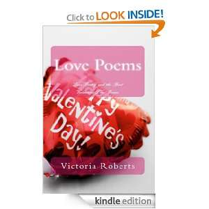 Love Poems: Love Poetry and the Best Valentine Love Poems: Victoria