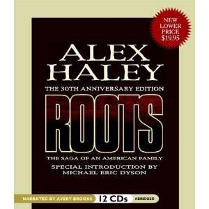 : Roots: The Saga of an American Family [Audio CD]: Alex Haley: Books