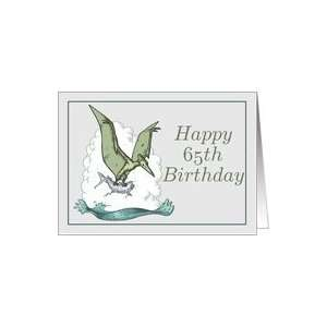 Happy 65th Birthday / Pterodactyl Card: Toys & Games