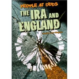 The IRA and England (0753849067061): Heather Lehr Wagner: Books