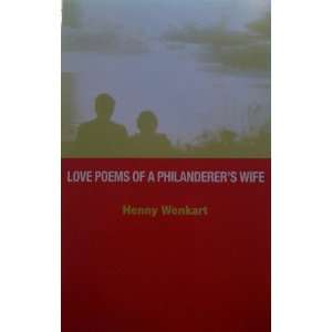 Poems of a Philanderers Wife (9789650202965): Henny Wenkart: Books