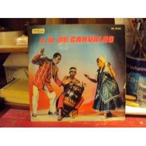 com J.B. De Carvalho [Brazil Voodoo Umbanda] J.B. De Carvalho Music
