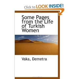 Some Pages from the Life of Turkish Women (9781113470393