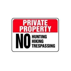 PRIVATE PROPERTY No Hunting Hiking Trespassing Sign   10
