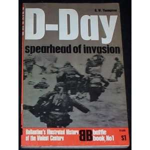 D DAY Ballantines Battle Bk 1 R.W. Thompson R.W. Thompson
