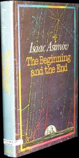 ISAAC ASIMOV   The Beginning & the End   SIGNED 1ST ED