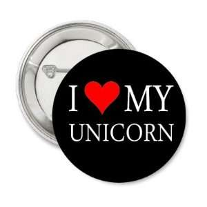 New I Love My Unicorn   Black Button PIN Pinback 1.25