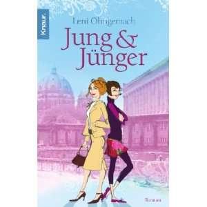 Jung und jünger (9783426634387): Leni Ohngemach: Books