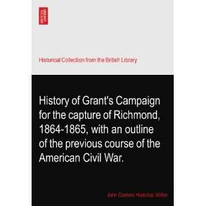 , with an outline of the previous course of the American Civil War