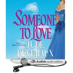 Someone to Love (Audible Audio Edition) Jude Deveraux