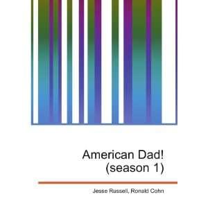 American Dad! (season 1): Ronald Cohn Jesse Russell: Books