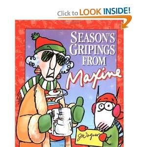 Seasons Gripings from Maxine (9780740700835): John Wagner