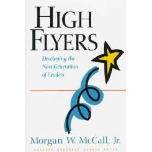 High Flyers Morgan W. McCall  Books