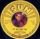 JOHNNY CASH Its Just About Time SUN ROCKABILLY COUNTRY